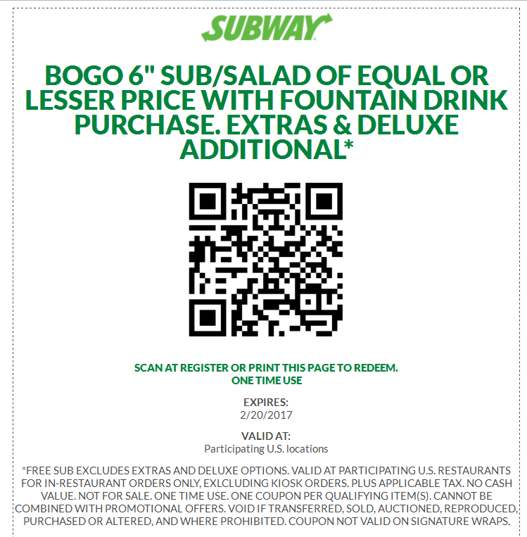 "Buy 1 Get 1 6"" Sub/salad of equal or lesser price with fountain drink purchase."